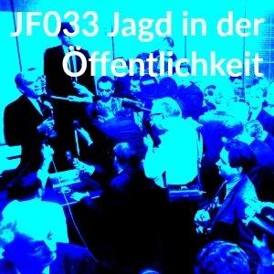 JF033 Jagd in der Öffentlichkeit