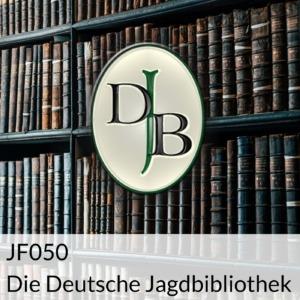 JF050 Die Deutsche Jagdbibliothek